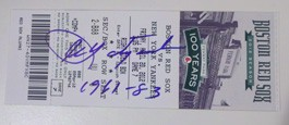Game Ticket from 100 years of Fenway Park Celebration Autographed by Carl Yastrzemski
